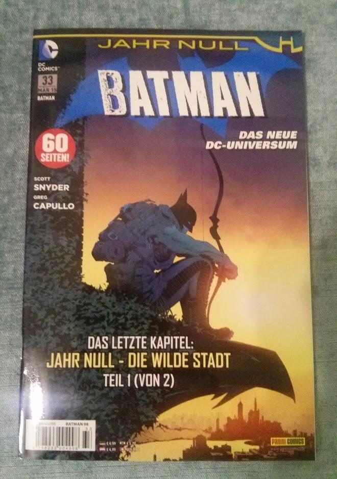 Batman #033: Jahr Null - Die Wilde Stadt
