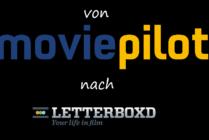 Ratings von Moviepilot zu Letterboxd migrieren