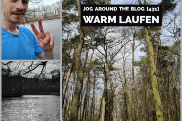 Jog around the blog [431]: Warm laufen