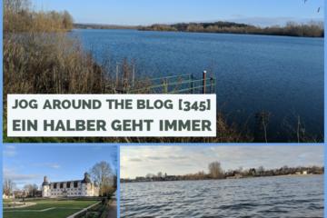 Jog around the blog [435]: Ein halber geht immer